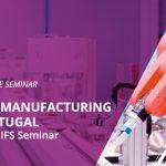 Smart Manufacturing in Portugal An IDC & IFS Seminar
